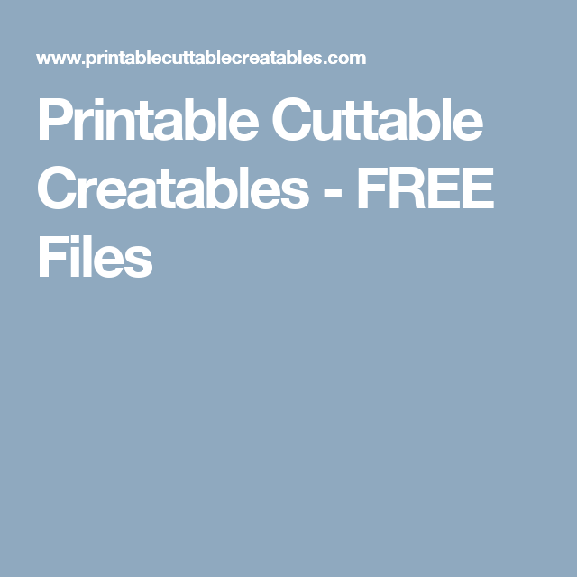 graphic about Printable Cuttable Creatables named Printable Cuttable Creatables - No cost Information Cricut