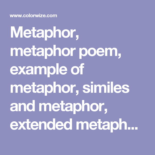 Metaphor Metaphor Poem Example Of Metaphor Similes And Metaphor