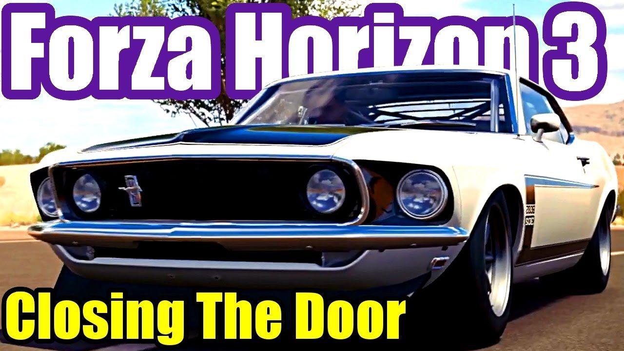 Closing The Door Forzathon Guide FORZA HORIZON 3 (Win