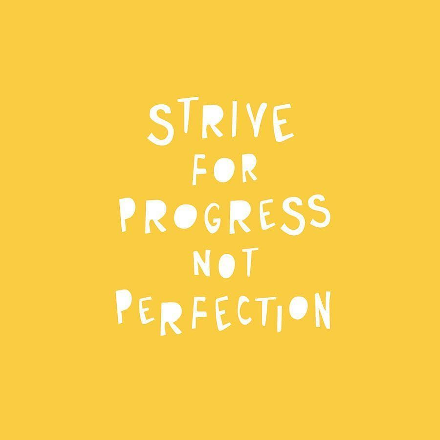 Quotes About Progress This Week's To Do Listi Have So Far To Goprogressprogress