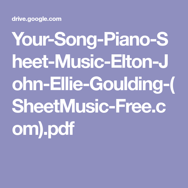 Your Song Piano Sheet Music Elton John Ellie Goulding Sheetmusic
