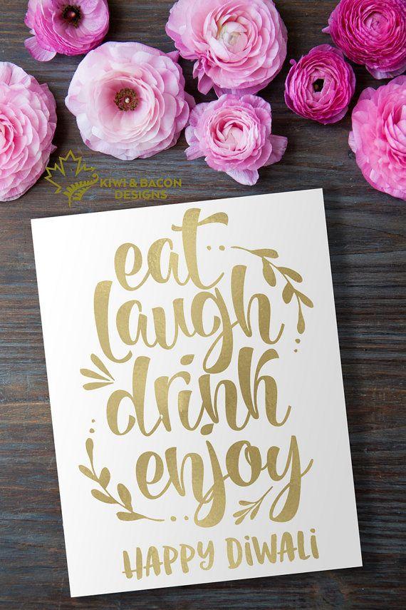 Diwali Card Greeting Printable Eat Laugh Drink Enjoy By Kiwiandbacon Deepavali Greetings Photo Card Picture Diwali Cards Diwali Diwali Decorations