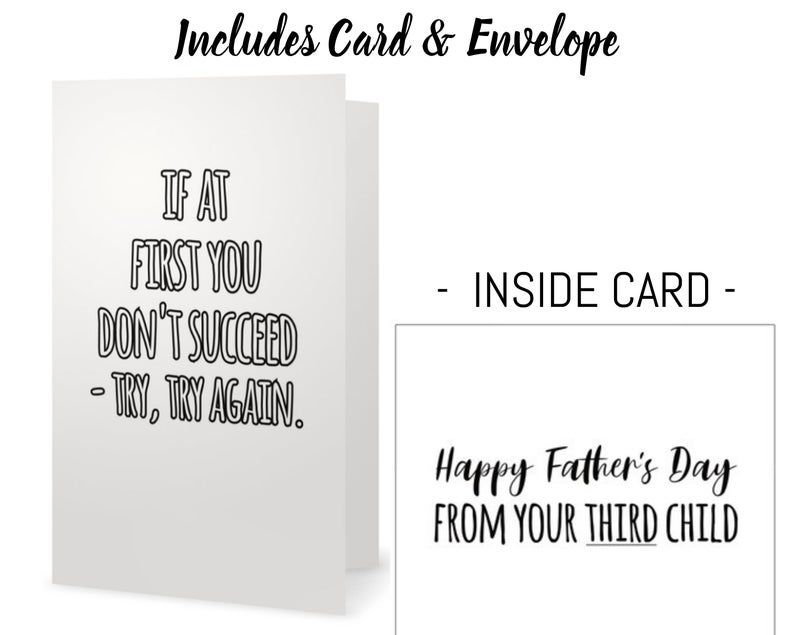Father S Day Card From Second Child If At First You Don T Succeed Try Again Happy Father S Day From Your Second Child Card Envelope Happy Fathers Day Fathers Day Cards