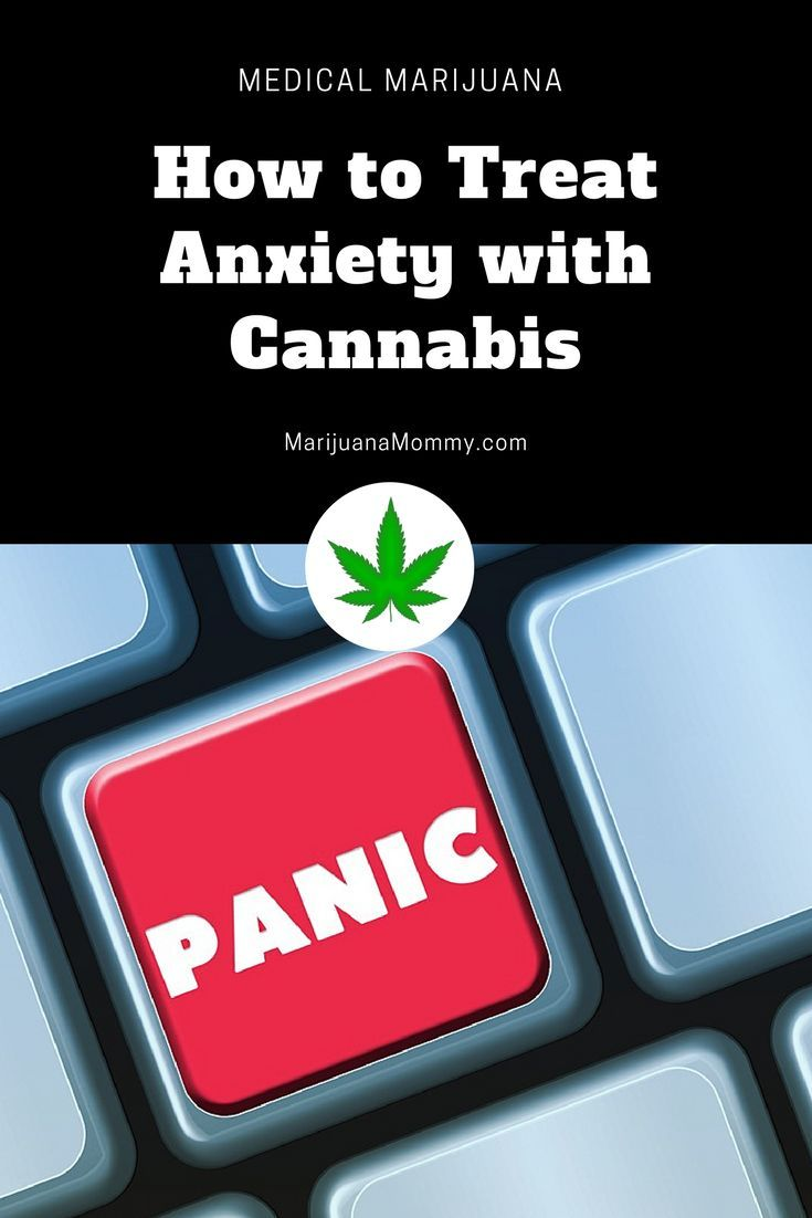 can cannabis help relieve anxiety? | cannabis & anxiety | pinterest
