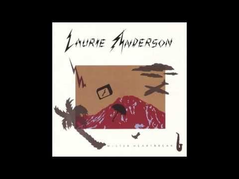 Laurie Anderson - Mister Heartbreak - YouTube
