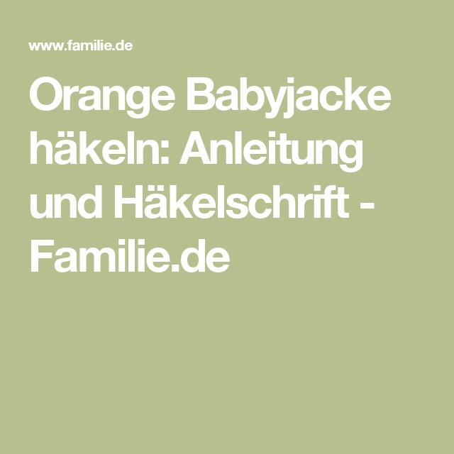 Orange Babyjacke Häkeln Anleitung Und Häkelschrift Häkelschrift