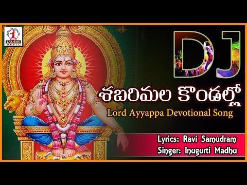 Sabarimala Ayyappa Telangana Popular Songs Nindu Kundara Manikanta Telugu Folk Song Youtube Dj Songs Dj Songs List Remix Music