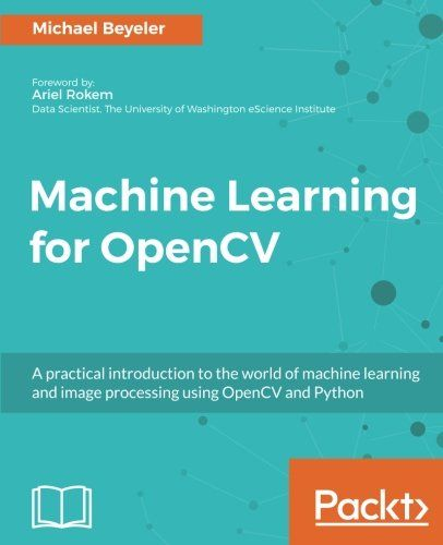 Extrêmement Machine Learning for OpenCV Pdf Download | Programming Ebooks & IT  BN27