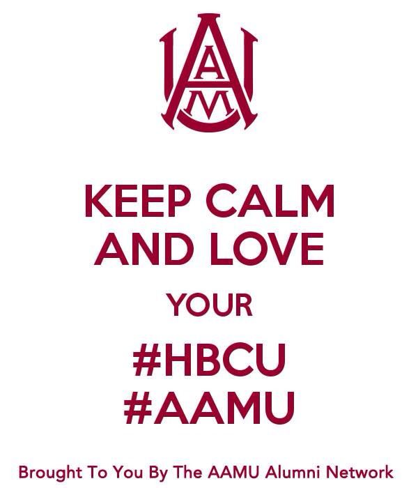 Aamu Alabama A M University Cool Words Words Of Encouragement