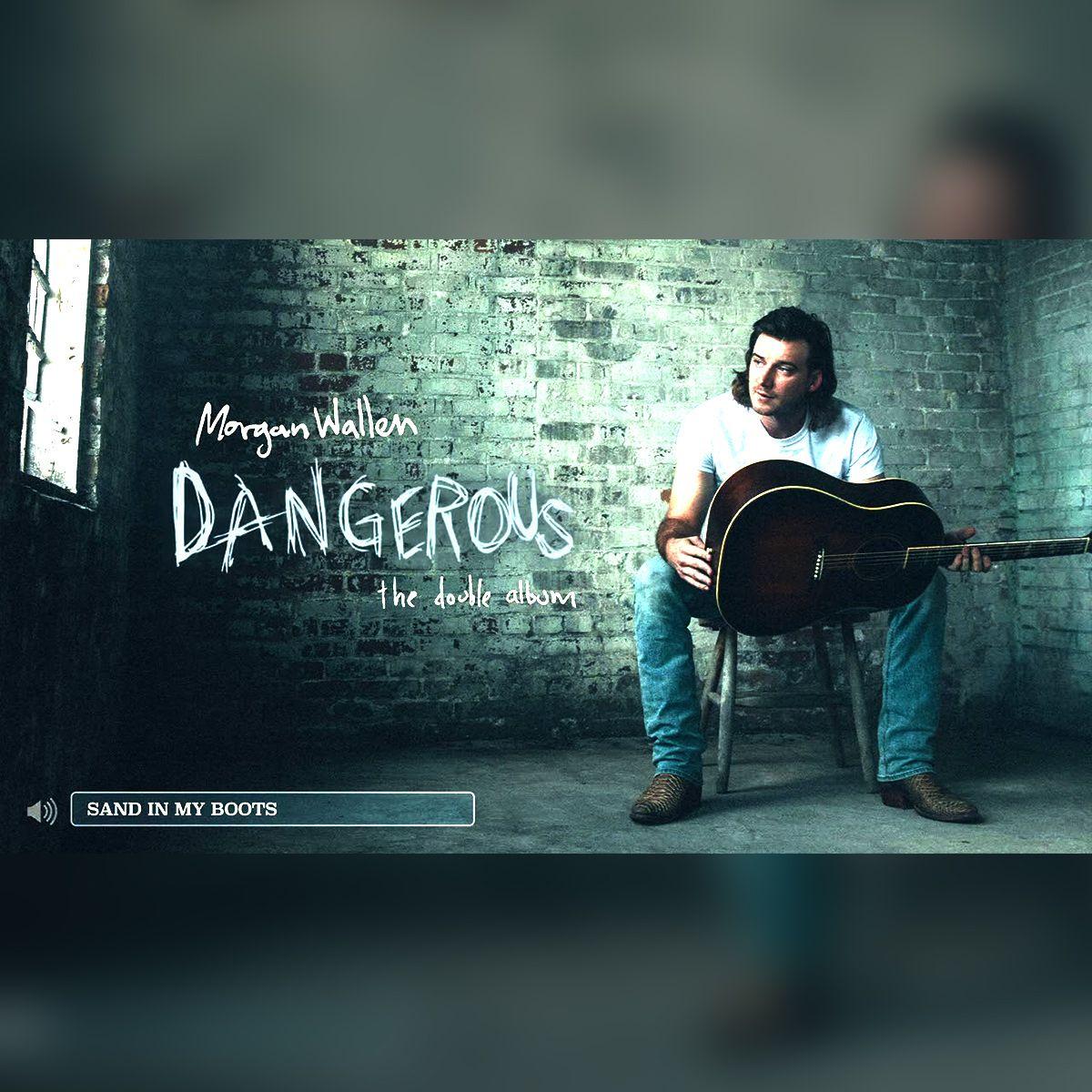 Sand In My Boots The Dangerous Sessions Morgan Wallen New Music Releases Wavwax In 2021 Sand Dangerous Morgan Wallen