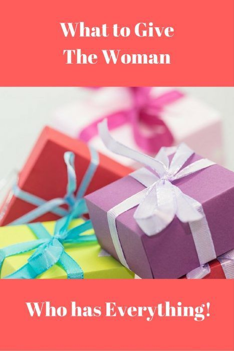 What To Give The Woman Who Has Everything Practical Gifts Gift And Bullet