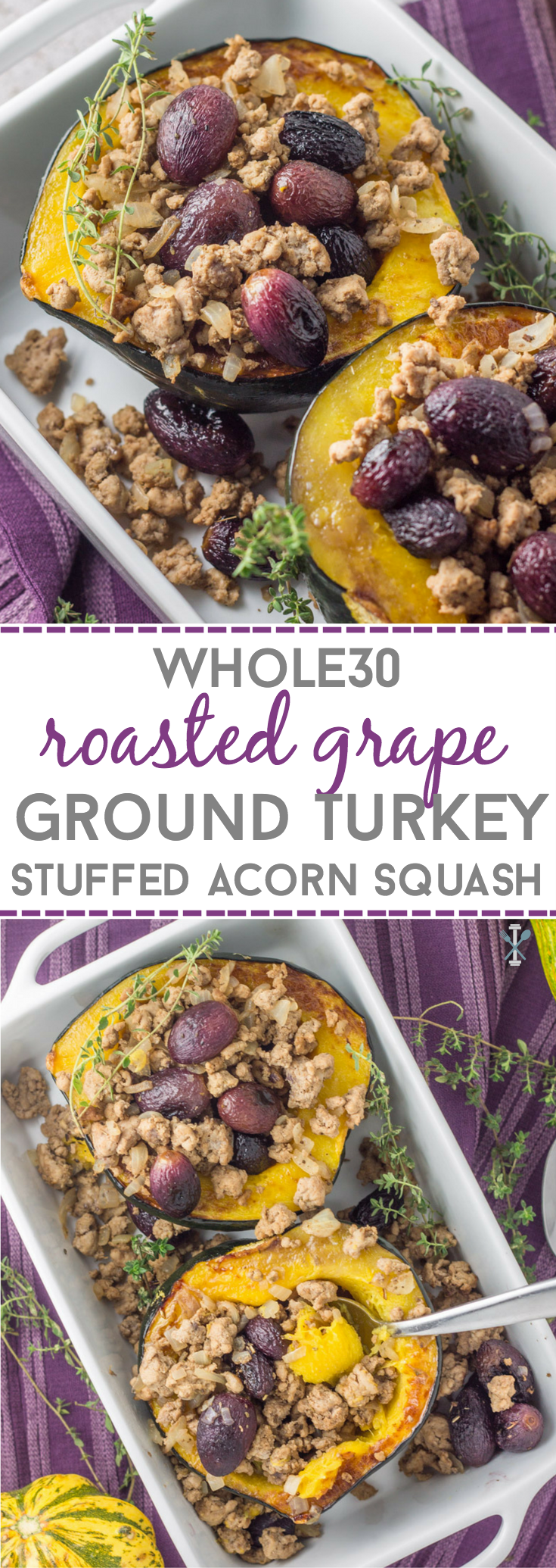 Whole30 Roasted Grape Ground Turkey Stuffed Acorn Squash Recipe