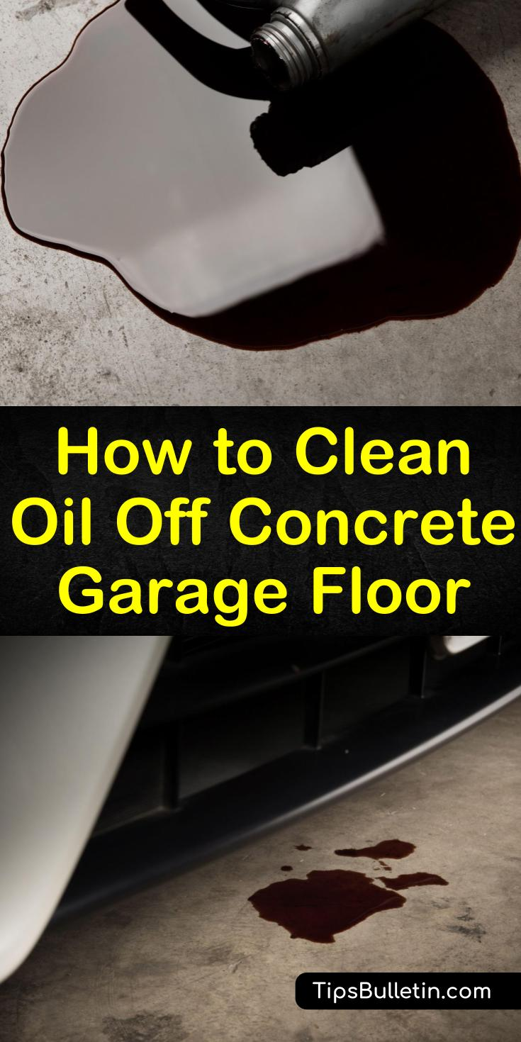 Smart Ways To Clean Oil Off Concrete Garage Floor Concrete Garages Remove Oil Stains Garage Floor