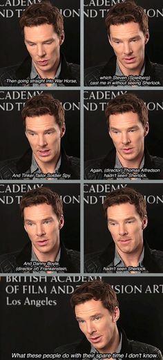 Benedict is me when i meet people who haven't seen Sherlock