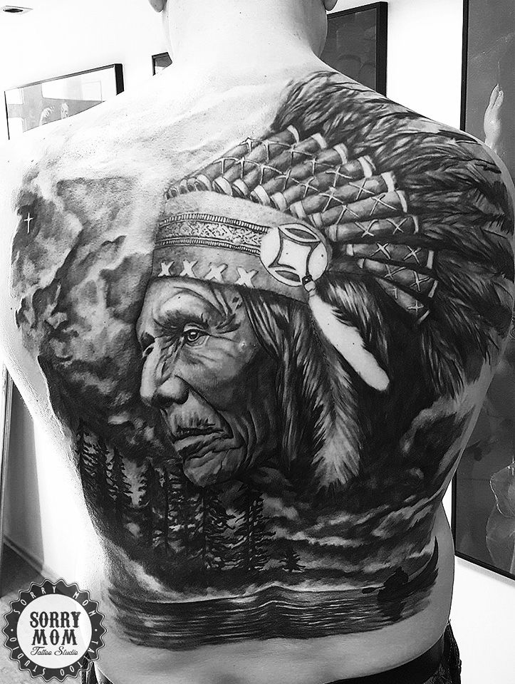 Beautiful Native American Back Tattoo By Sorry Mom Tattoo Studio Indian Bw Native American Tattoos Native American Tattoo Sleeve American Indian Tattoos