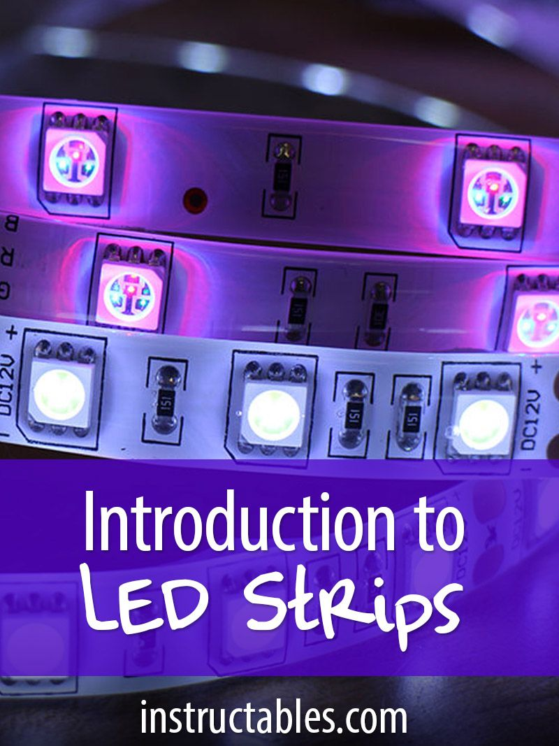Intro To Led Strips Led Strip Lighting Led Light Strips Diy Led Projects