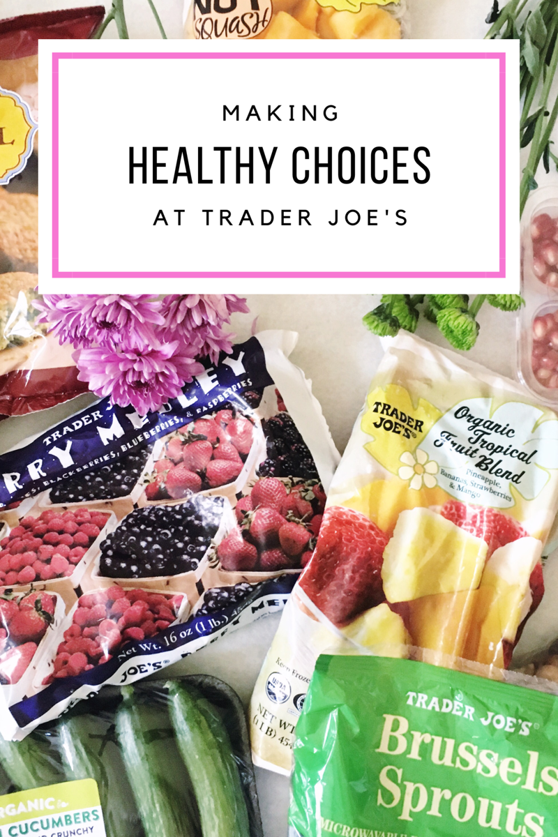 The best healthy Trader Joe's foods, items and products