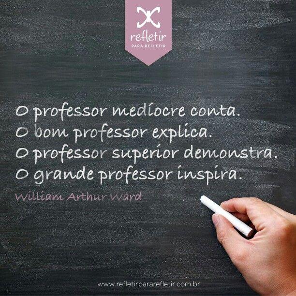 O Professor Frases Para Professores Frases Motivacionais