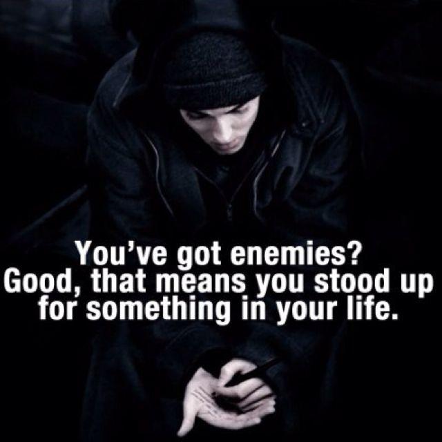 Eminem EMINEM Enemies quotes, Eminem quotes, Famous quotes
