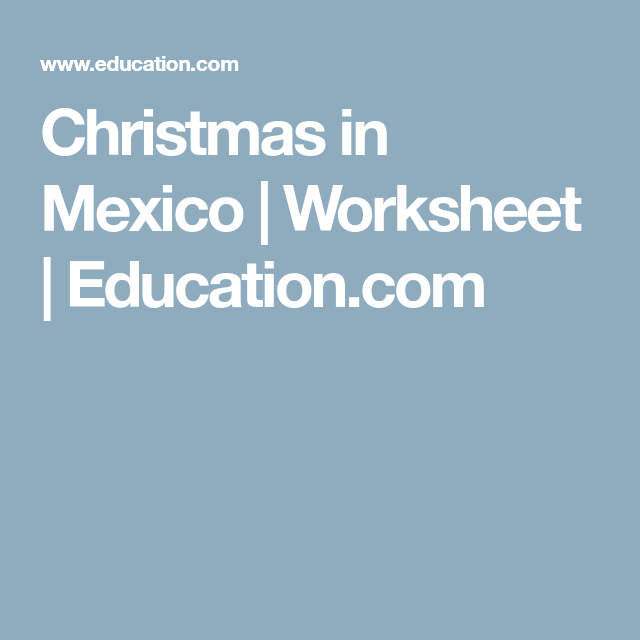Christmas in Mexico | Worksheets and Homeschool