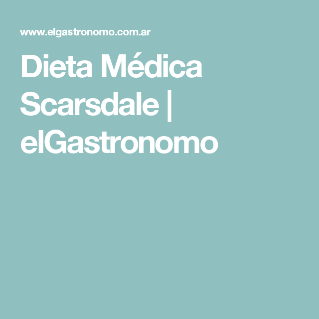 dieta medica scarsdale libros