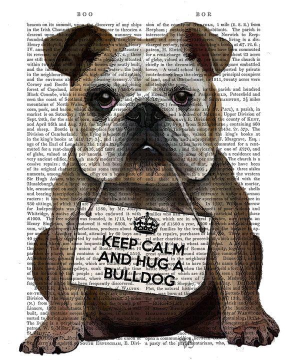 English Bulldog Print Hug A Bulldog Funny Bulldog Art English
