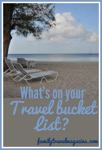 Ideas and inspiration for a family travel bucket list including destinations all around the world