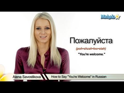 How To Say You Re Welcome In Russian How To Say Hello How To Speak Russian How To Speak Japanese
