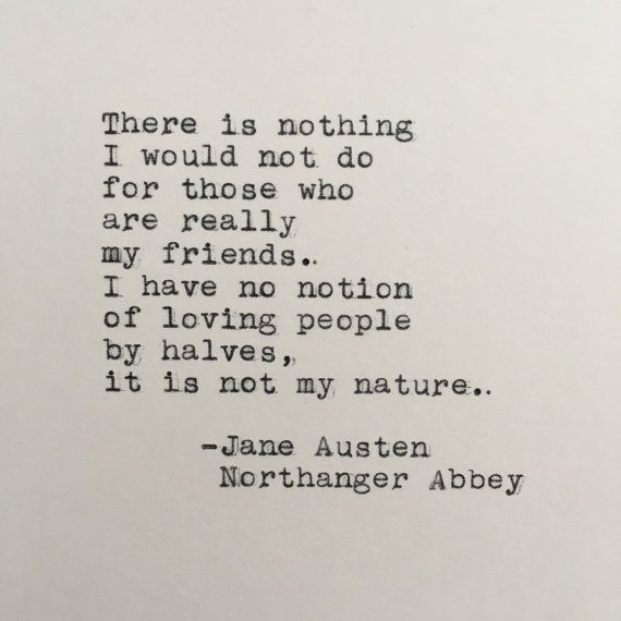 Jane Austen Friendship Quote Northanger Abbey Typed on | Etsy