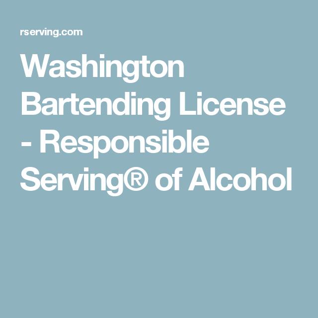 Washington Bartending License Responsible Serving Of Alcohol