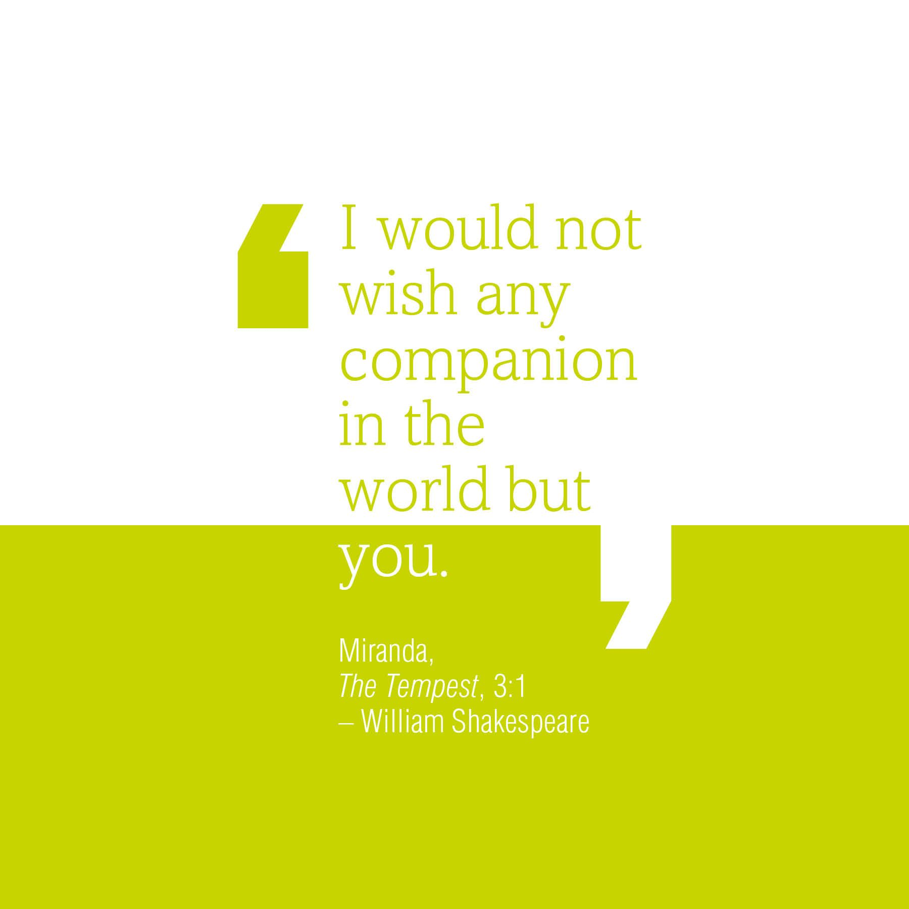 A rather romantic Shakespeare quote from The Tempest for Valentine's Day.