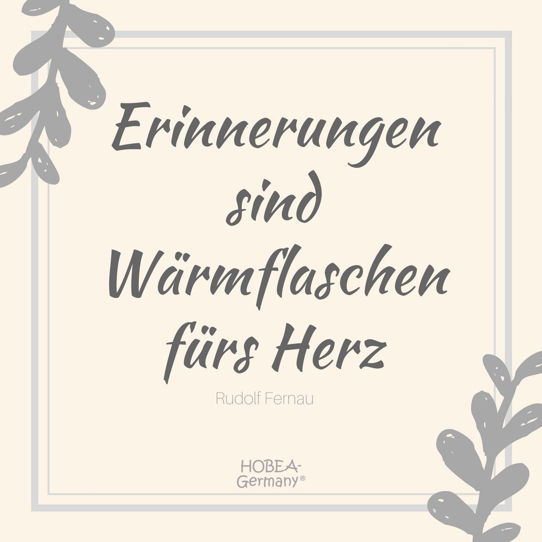 Erinnerungen Sind Warmflaschen Furs Herz Zitat Von Rudolf Fernau Family Familie Liblingsspruch Leben Spruche Spruche Zur Geburt Gedichte Und Spruche