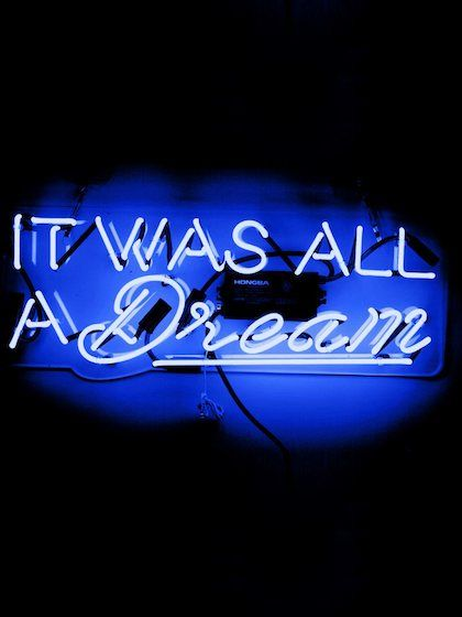 It Was All A Dream Neon Sign By Oliver Gal At Gilt