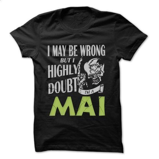[Tshirt Bemalen,Tshirt Couple] MAI Doubt Wrong... - 99 Cool Name Shirt !. CHEAP PRICE => https://www.sunfrog.com/LifeStyle/MAI-Doubt-Wrong--99-Cool-Name-Shirt-.html?id=68278