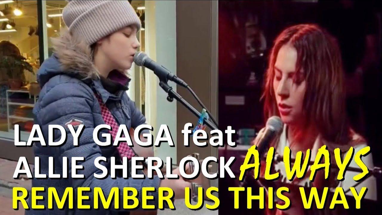 A Star Is Born Soundtrack 5 Lady Gaga Allie Sherlock Always