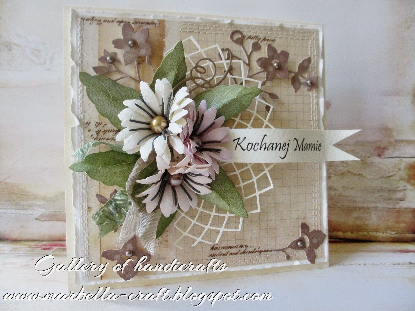 Gallery Of Handicrafts Kwiaty Dla Mamy Card Making Designs Floral Cards Flower Cards
