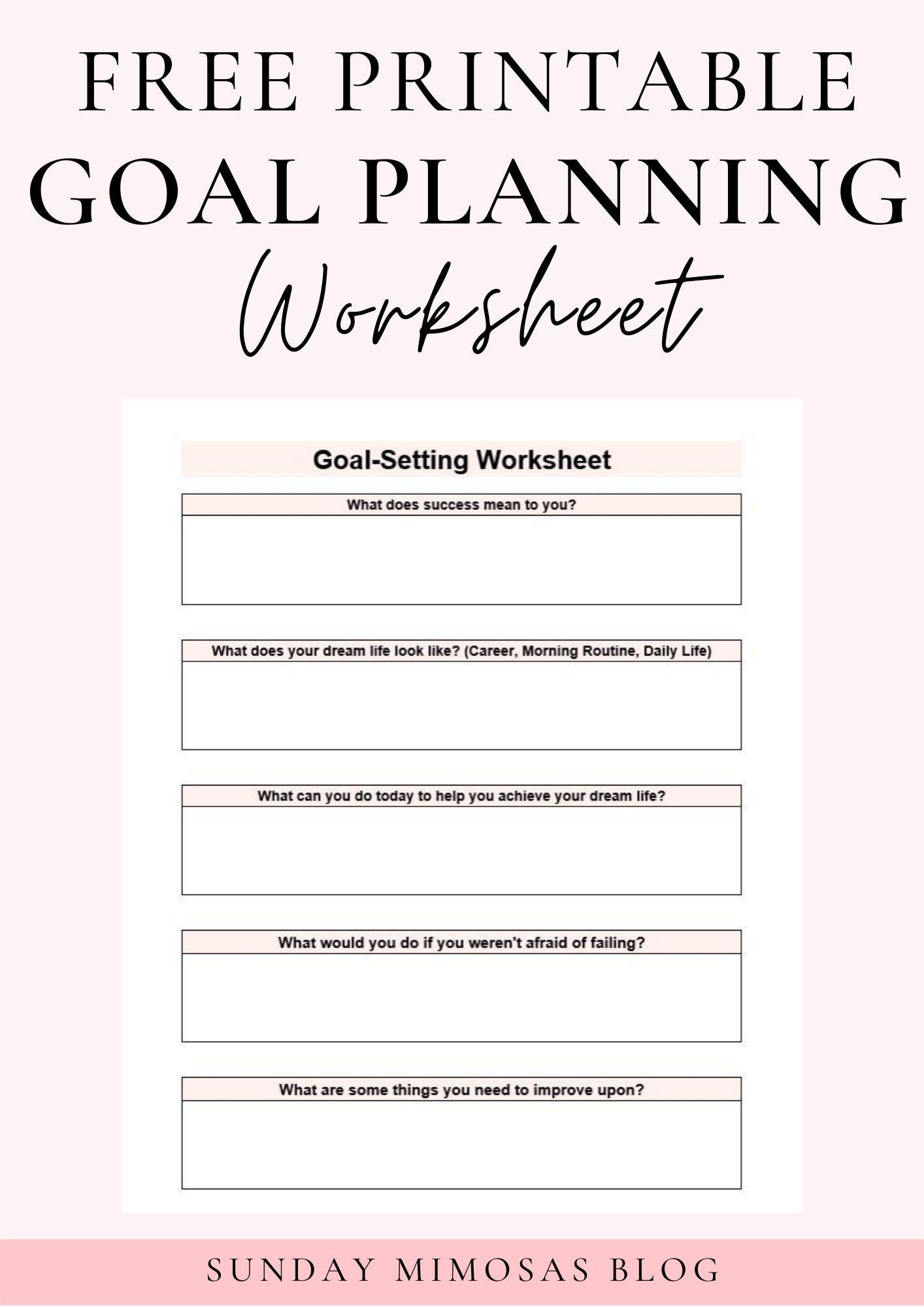 Free Printable Goal Planning Worksheet In