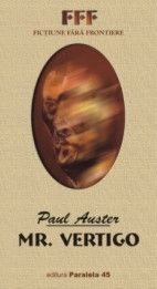 Mr Vertigo Paul Auster Paul Auster Vertigo Reading