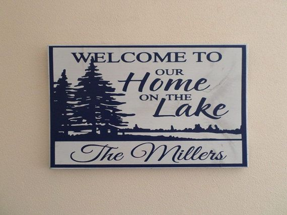 Lake House Decor Sign Welcome To Our
