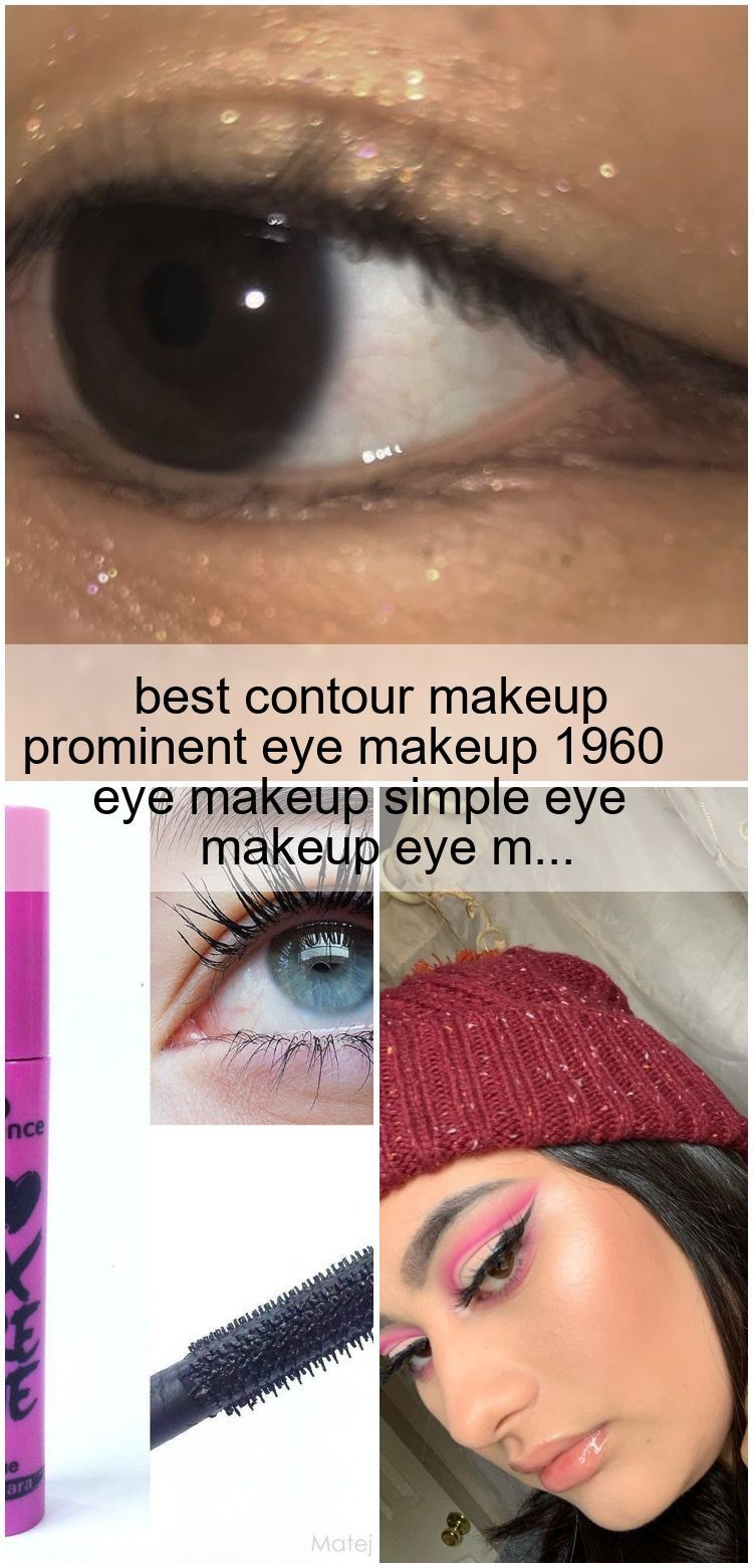 Photo of best contour makeup prominent eye makeup 1960 eye makeup simple eye makeup eye m… ,  #conto…