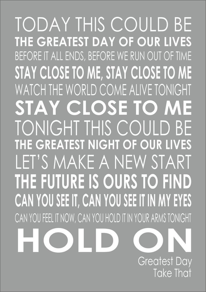 Details About The Greatest Day Take That Typography Words Song