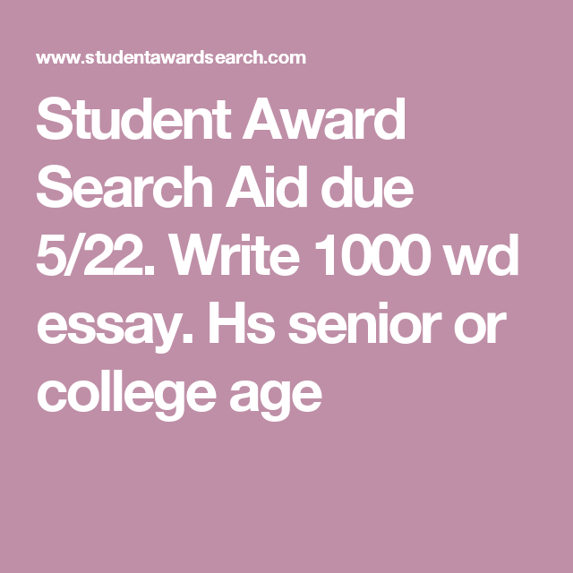 Student Award Search Aid Due  Write  Wd Essay Hs Senior