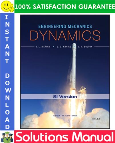 Engineering Mechanics Dynamics 8th Edition Si Version Solutions Manual Engineering Mechanics Dynamics Mechanical Engineering Engineering