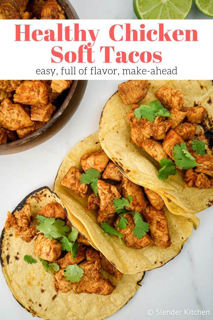 Easy Chicken Soft Tacos Slender Kitchen Recipe Soft Tacos Recipes Chicken Soft Tacos Soft Tacos