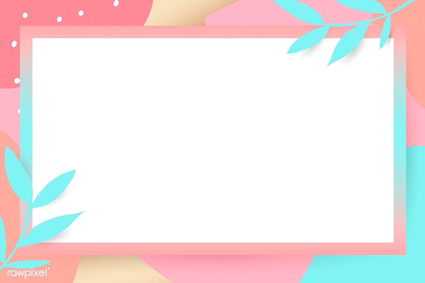 Download Premium Vector Of Rectangle Leafy Memphis Frame Vector 1217103 Wallpaper Powerpoint Powerpoint Background Design Flower Background Wallpaper