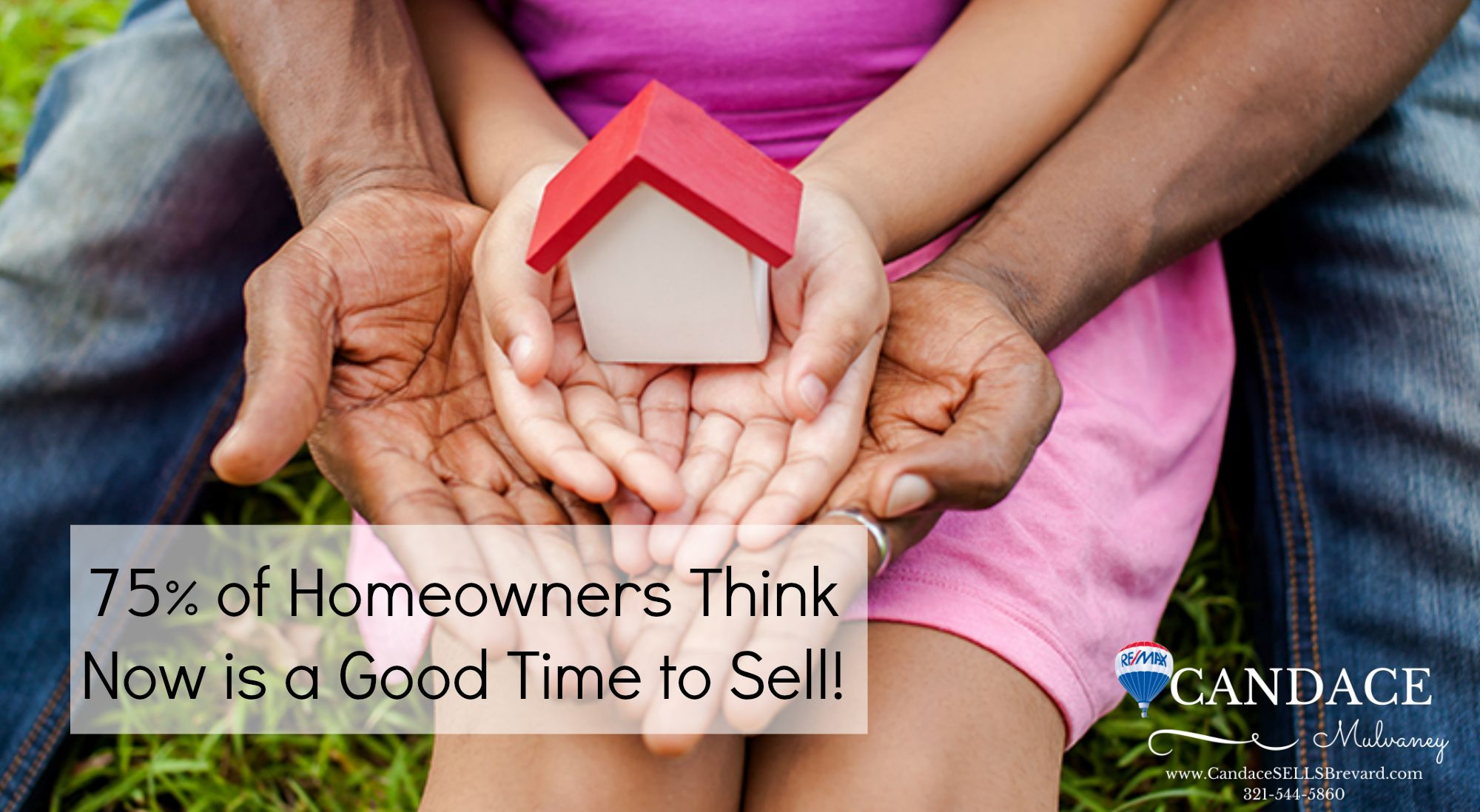 75% of Homeowners Think Now is a Good Time to Sell! # ...