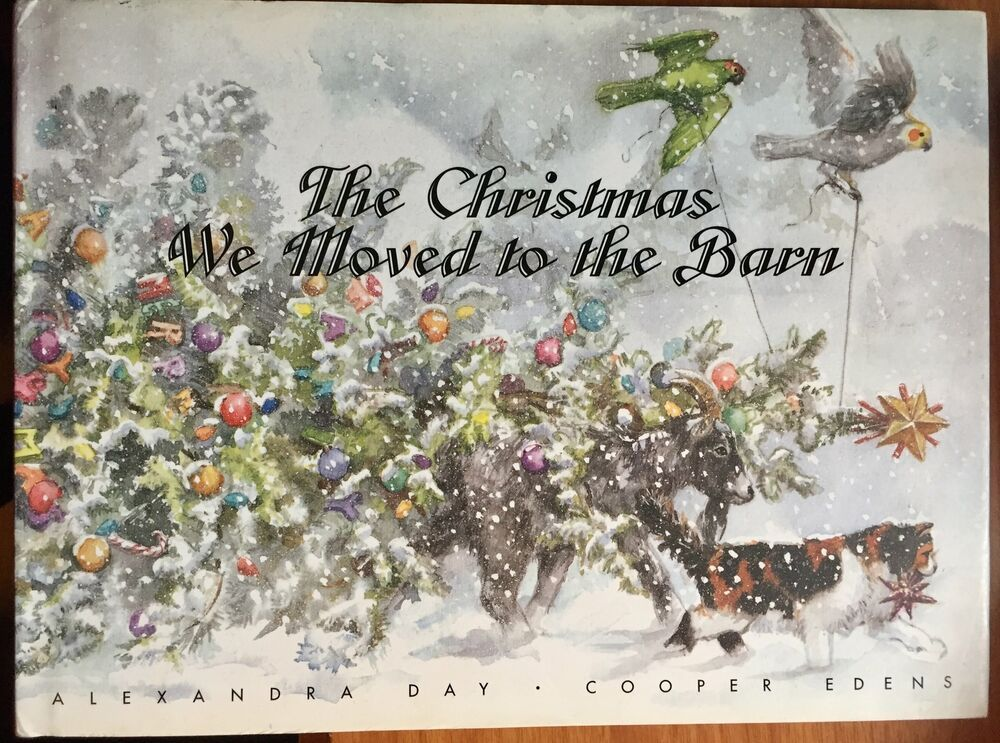 The Christmas We Moved to the Barn Edens Cooper Day