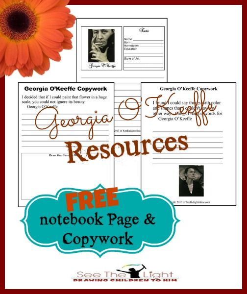Georgia O Keeffe Notebook Page Copywork And Resources Homeschool Art See The Light Shine Art Blog Art Lessons Elementary Art Curriculum Art Lesson Plans