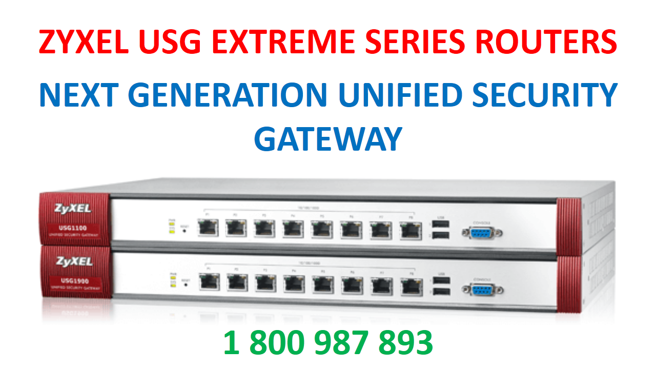 Router Support Australia Zyxel USG Extreme Series Next