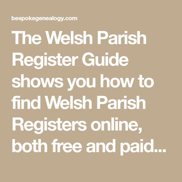 Welsh Parish Register Guide - Bespoke Genealogy